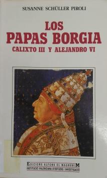 portada LOS PAPAS BORGIA. CALIXTO III Y ALEJANDRO VI