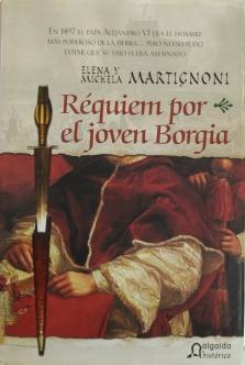 portada RÉQUIEM POR EL JOVEN BORGIA